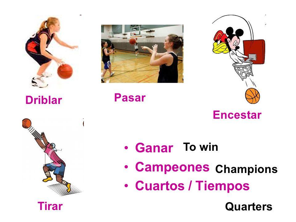 Ganar Campeones Cuartos / Tiempos Pasar Driblar Encestar To win