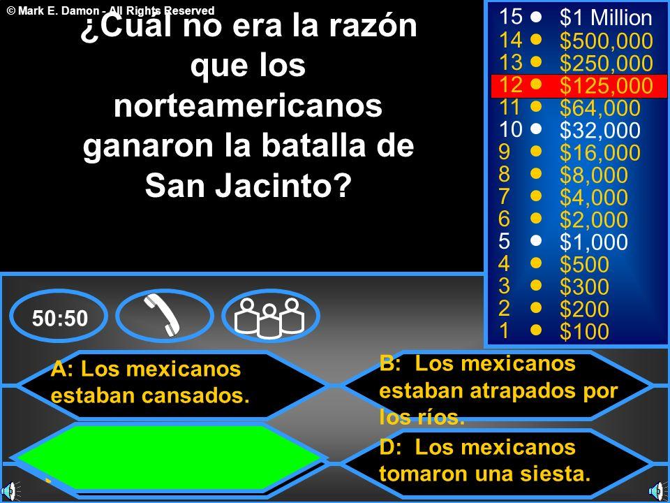 ¿Cuál no era la razón que los norteamericanos ganaron la batalla de San Jacinto