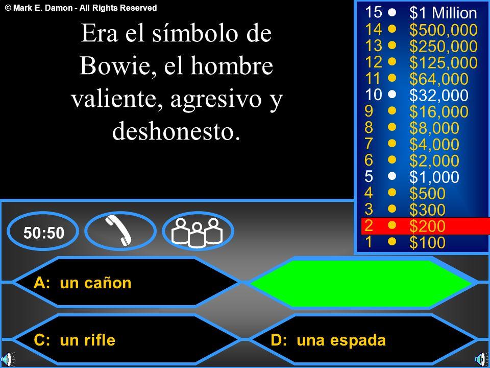 Era el símbolo de Bowie, el hombre valiente, agresivo y deshonesto.
