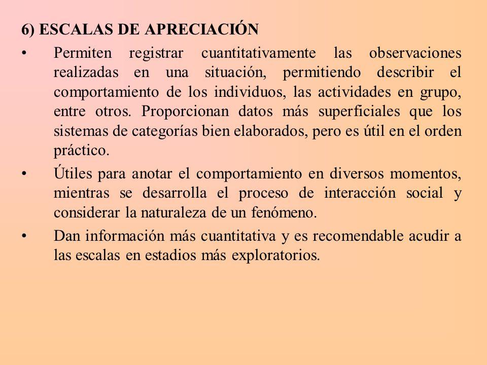 6) ESCALAS DE APRECIACIÓN