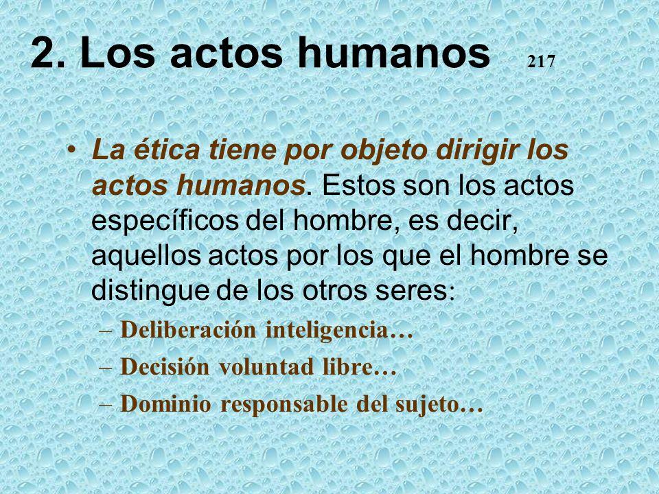 2. Los actos humanos 217