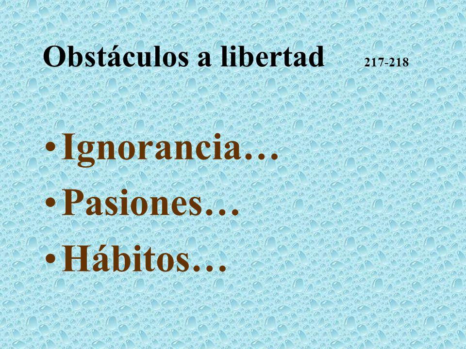 Obstáculos a libertad 217-218