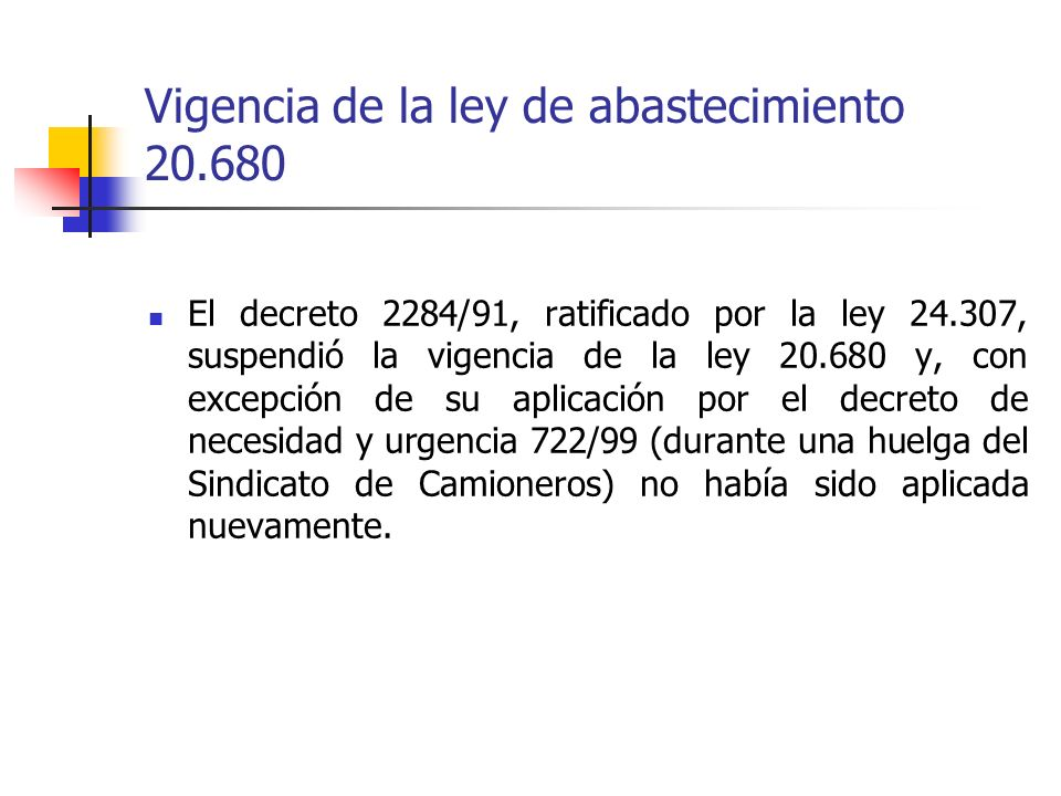 Vigencia de la ley de abastecimiento 20.680