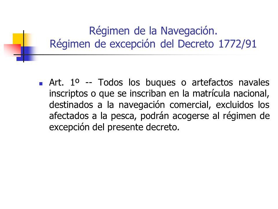 Régimen de la Navegación. Régimen de excepción del Decreto 1772/91