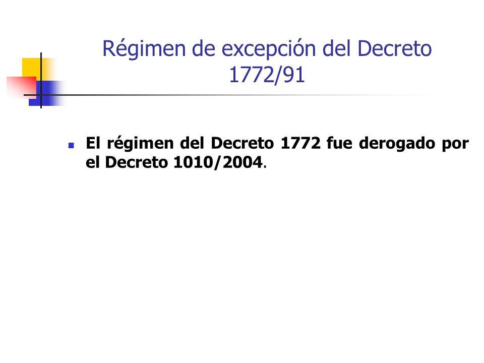 Régimen de excepción del Decreto 1772/91