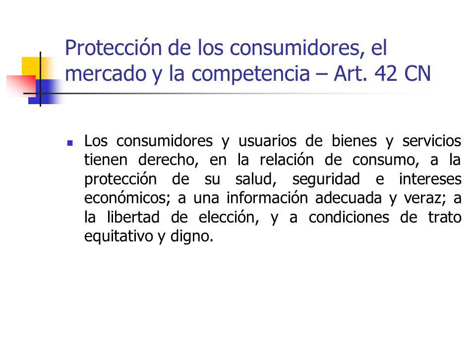 Protección de los consumidores, el mercado y la competencia – Art