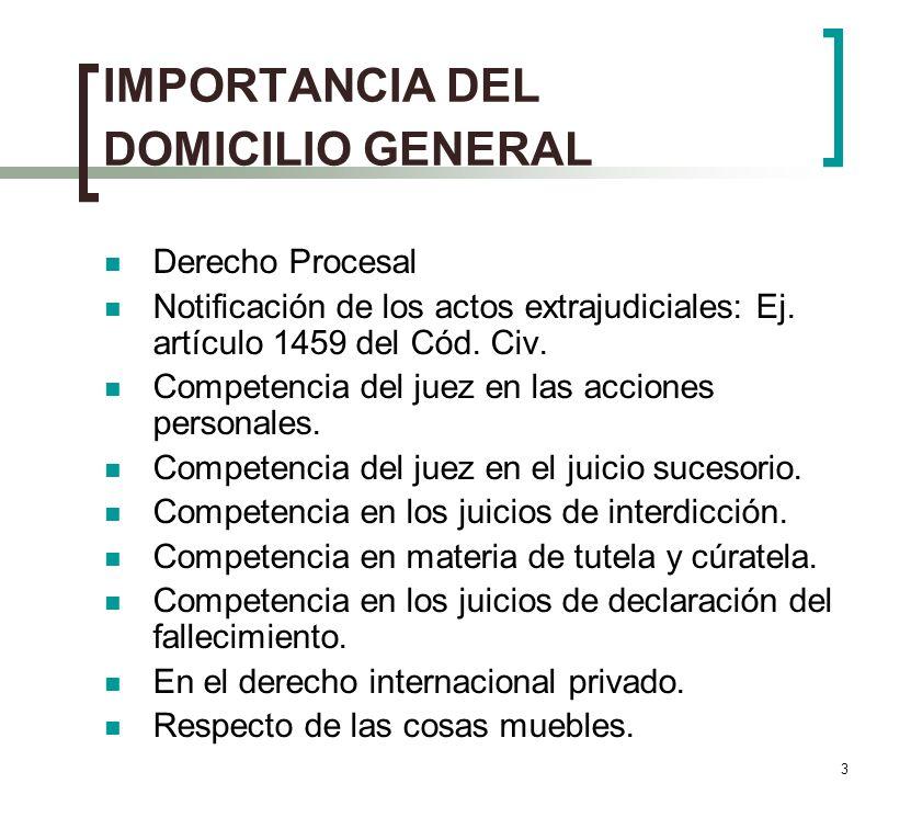 IMPORTANCIA DEL DOMICILIO GENERAL