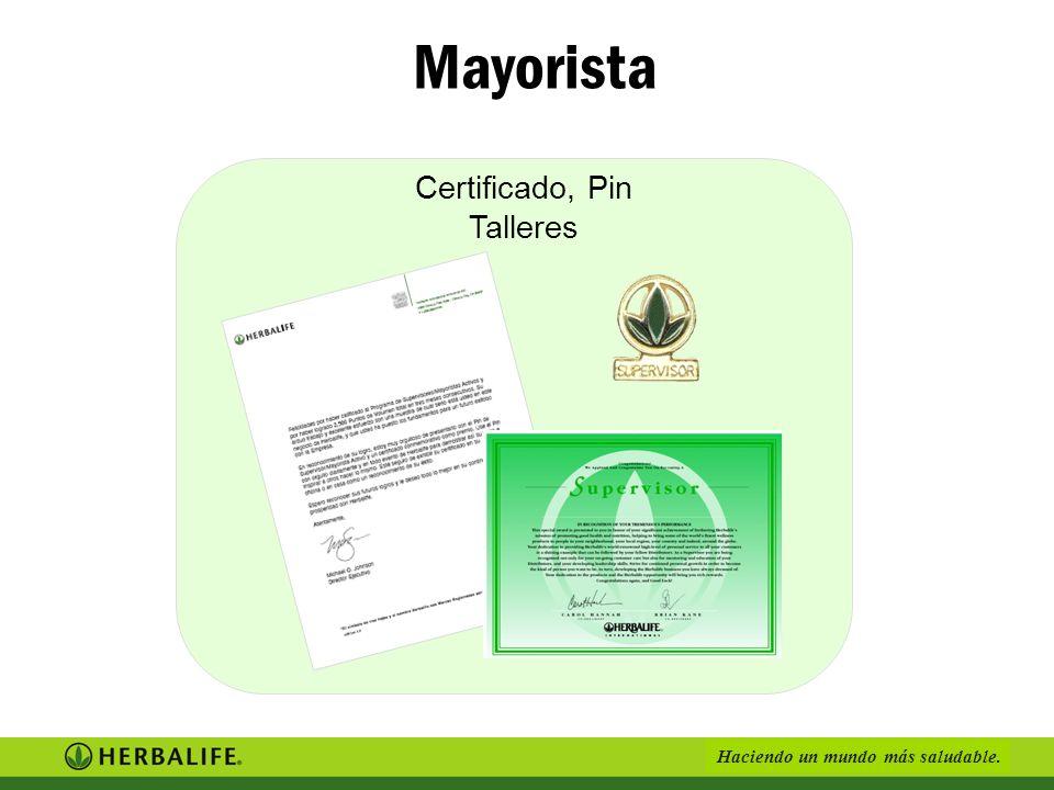 Mayorista Certificado, Pin Talleres •No Fumar