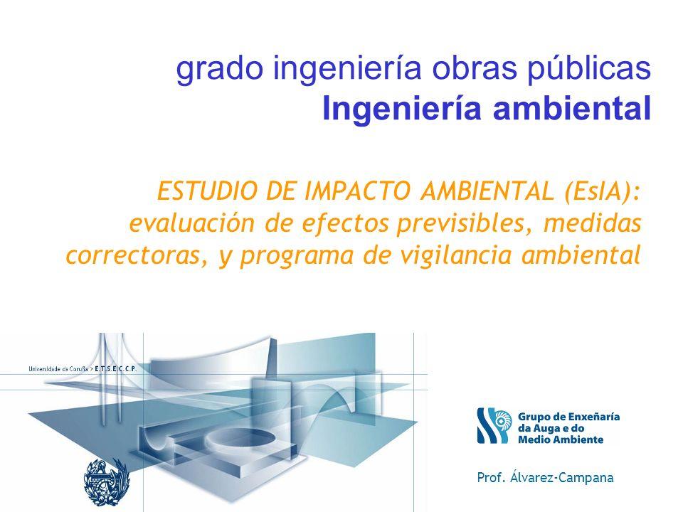 grado ingeniería obras públicas Ingeniería ambiental