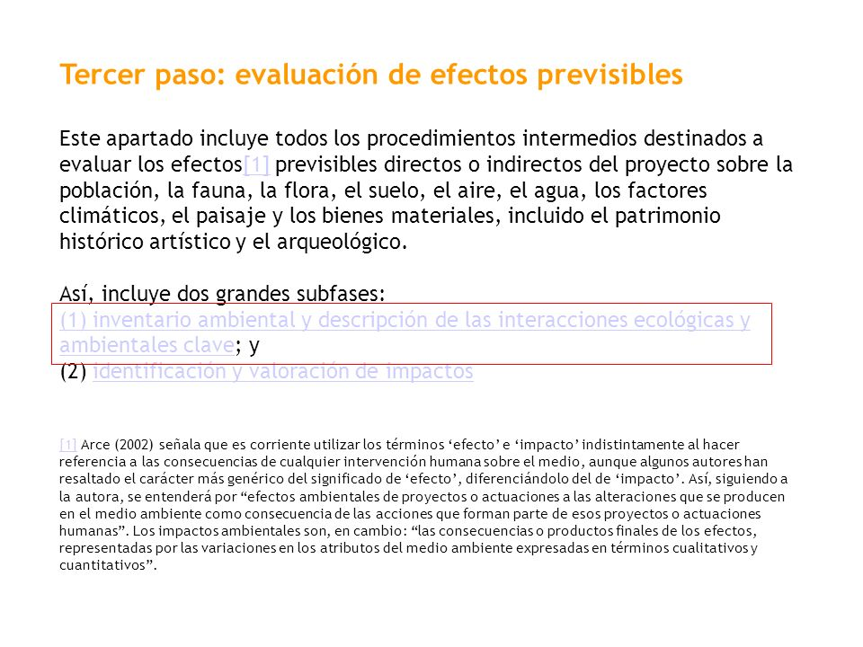 Tercer paso: evaluación de efectos previsibles