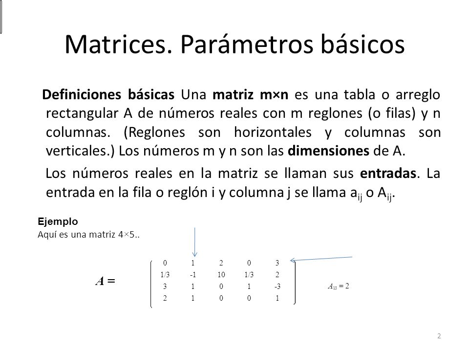Matrices. Parámetros básicos