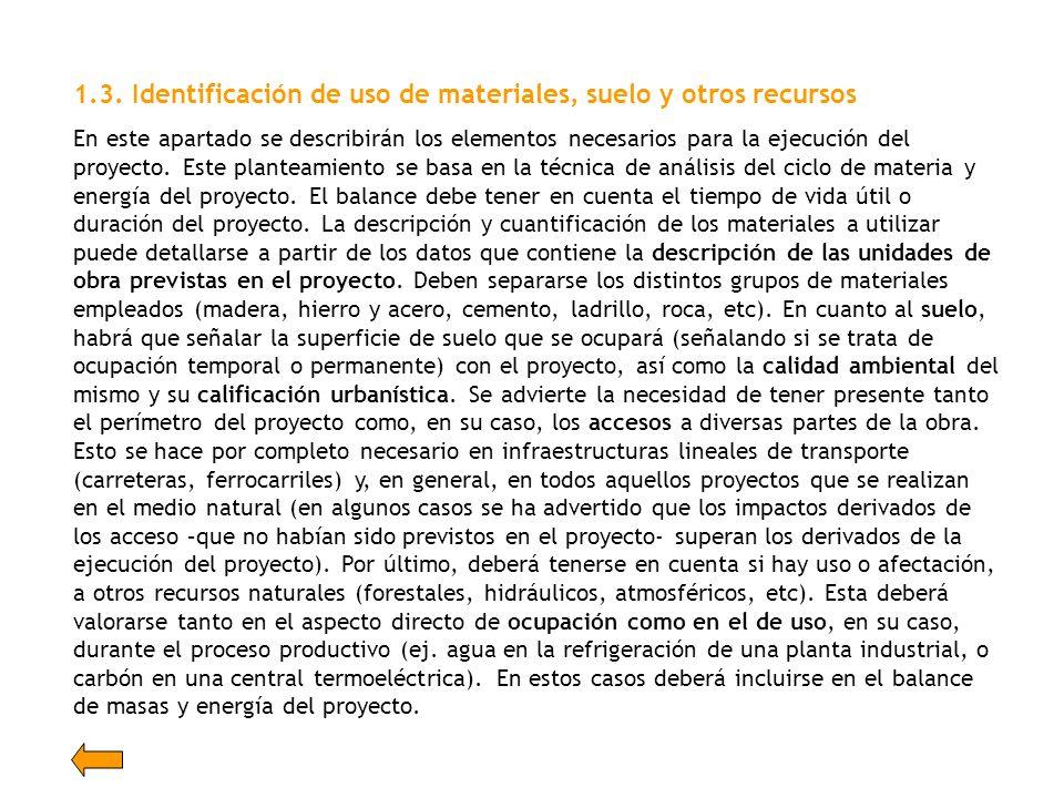1.3. Identificación de uso de materiales, suelo y otros recursos