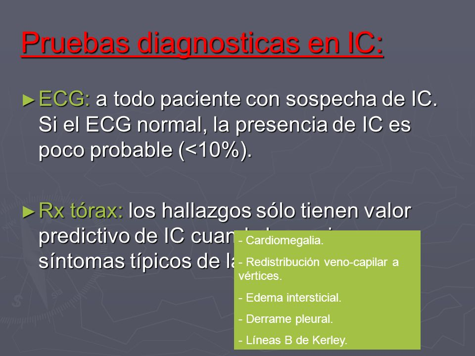 Pruebas diagnosticas en IC: