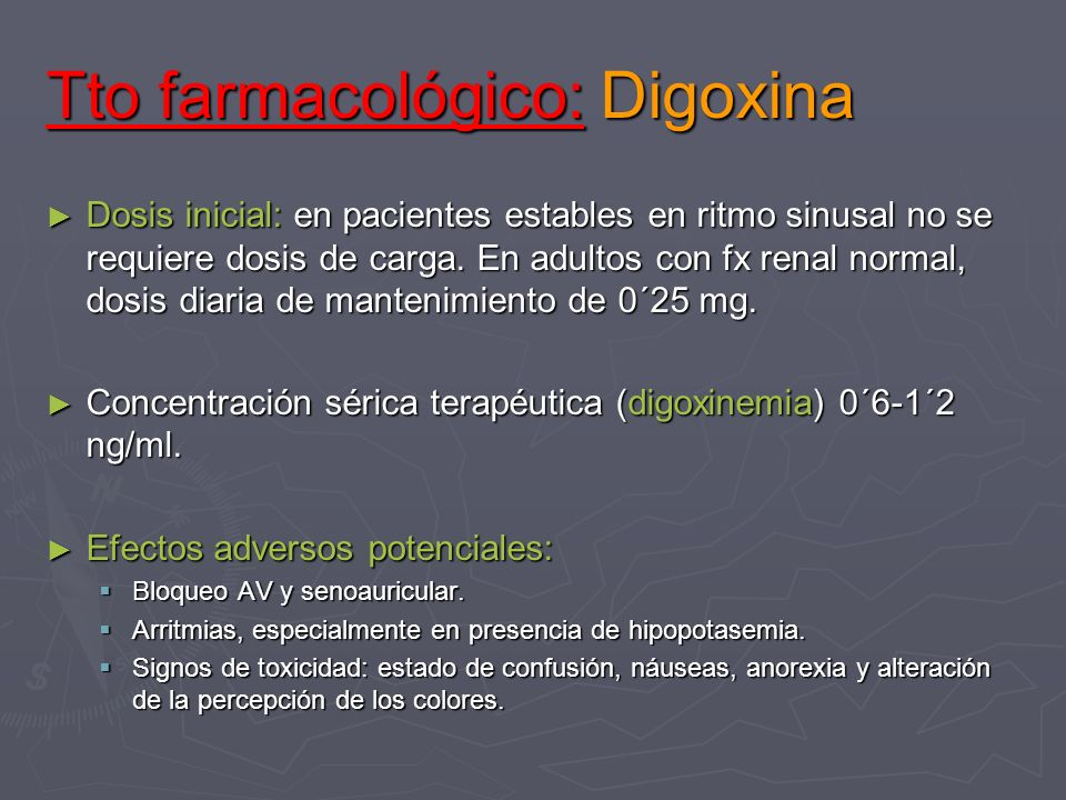 Tto farmacológico: Digoxina