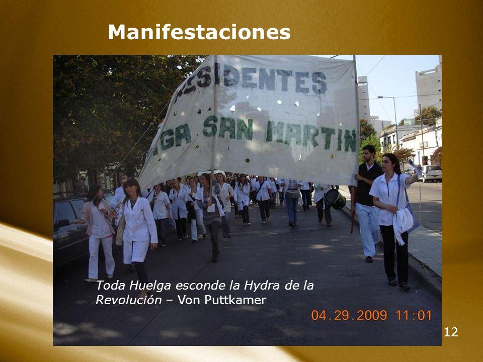 Manifestaciones Toda Huelga esconde la Hydra de la Revolución – Von Puttkamer
