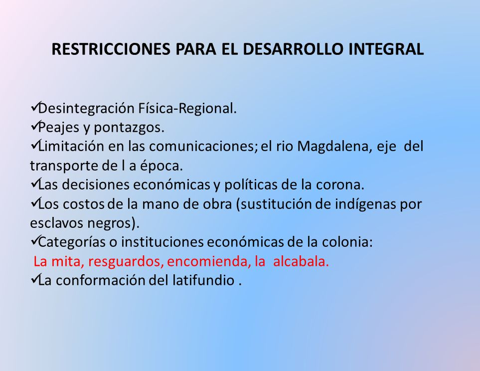 RESTRICCIONES PARA EL DESARROLLO INTEGRAL