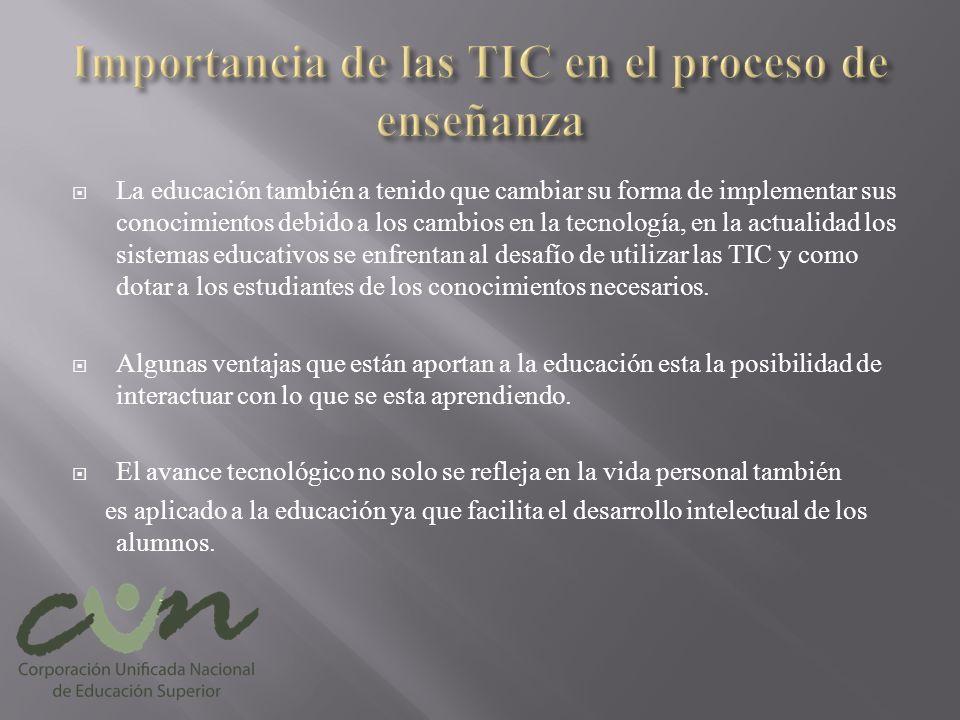 Importancia de las TIC en el proceso de enseñanza