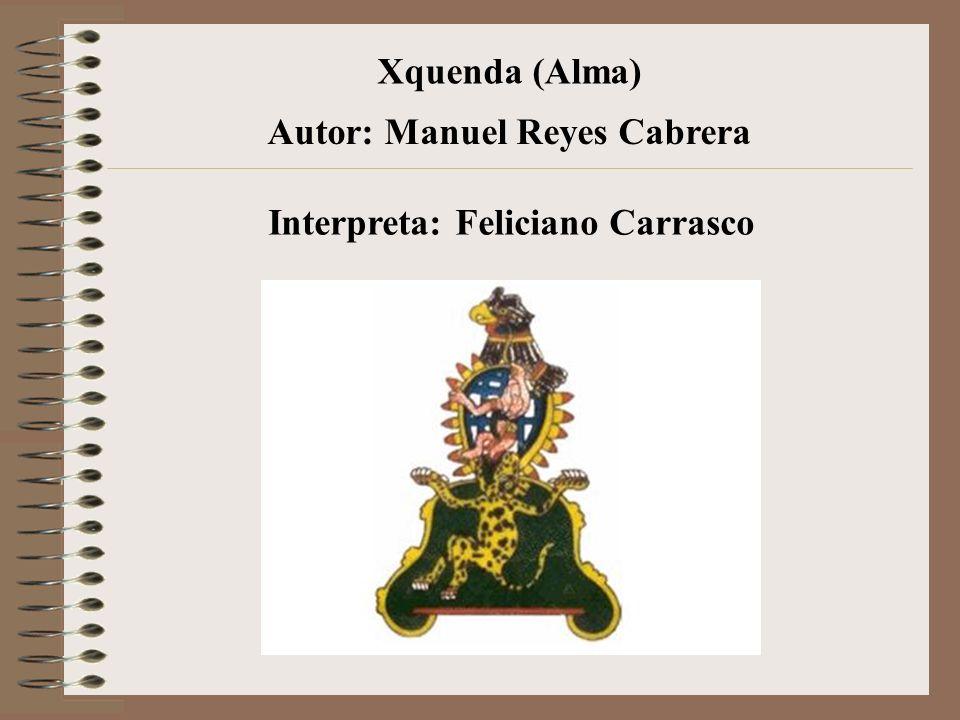 Autor: Manuel Reyes Cabrera Interpreta: Feliciano Carrasco