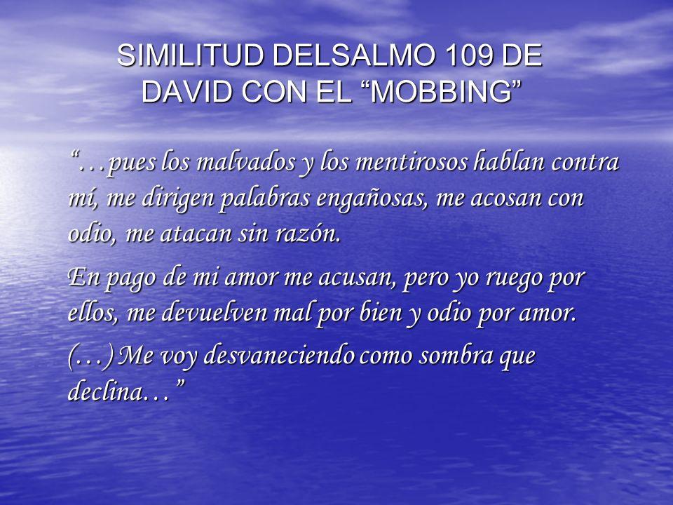 SIMILITUD DELSALMO 109 DE DAVID CON EL MOBBING