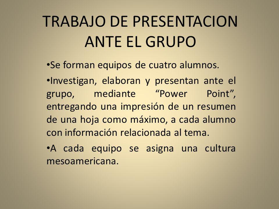 TRABAJO DE PRESENTACION ANTE EL GRUPO