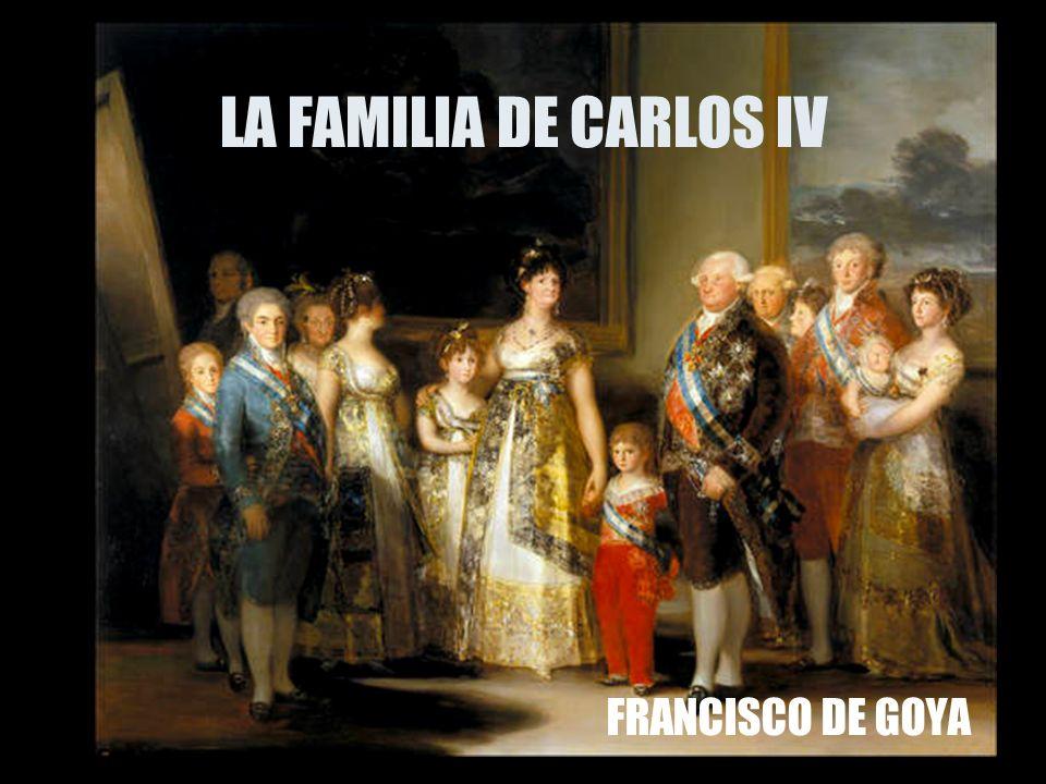 LA FAMILIA DE CARLOS IV FRANCISCO DE GOYA