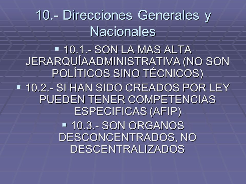 10.- Direcciones Generales y Nacionales