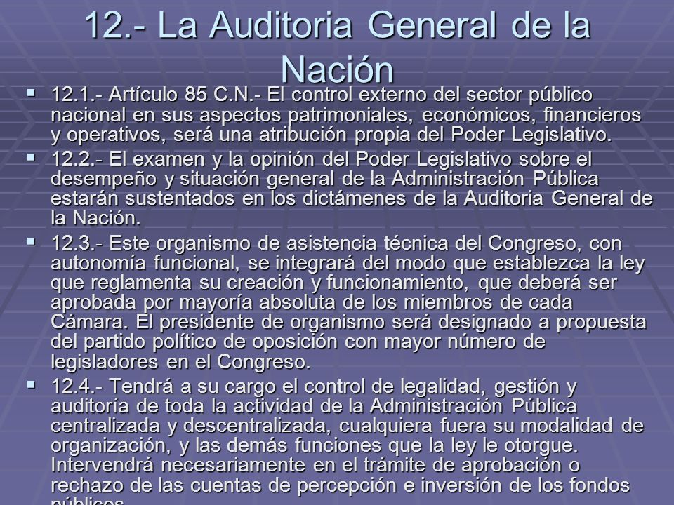 12.- La Auditoria General de la Nación