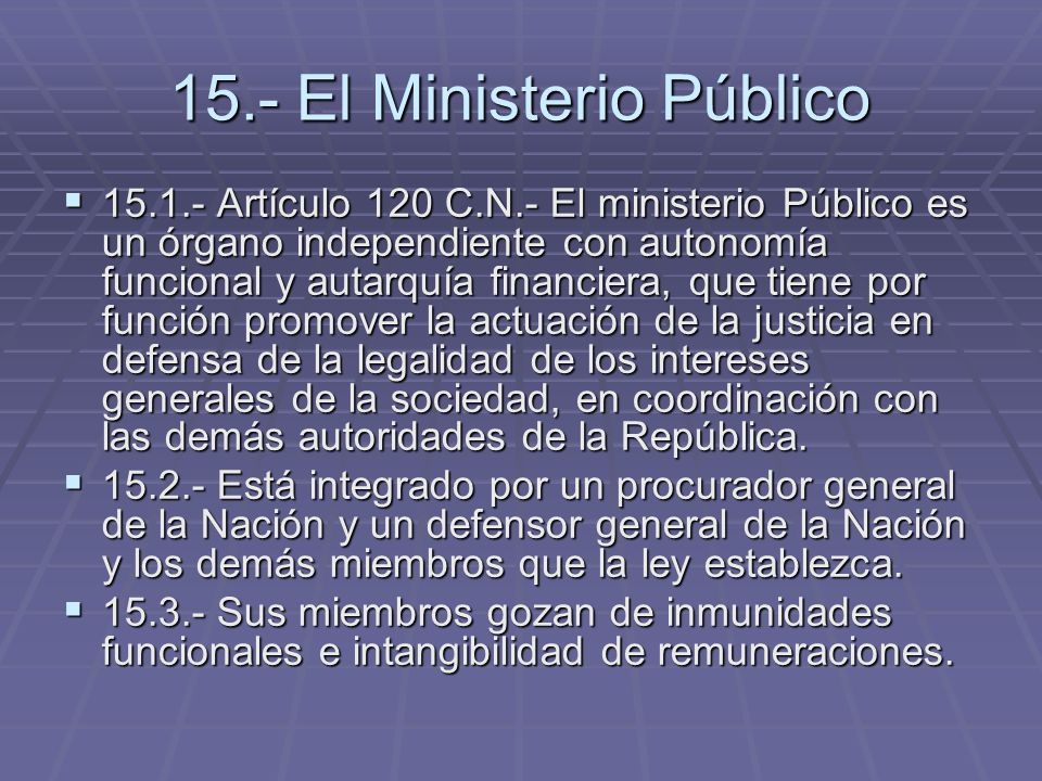 15.- El Ministerio Público