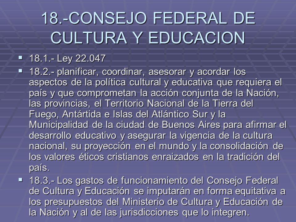 18.-CONSEJO FEDERAL DE CULTURA Y EDUCACION