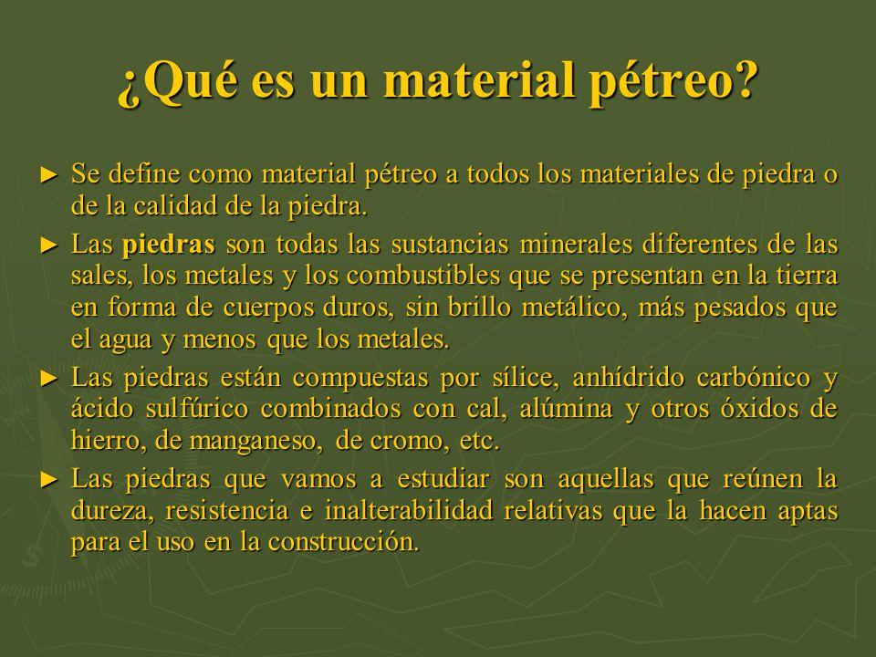 ¿Qué es un material pétreo