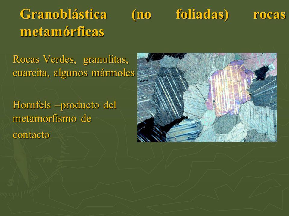 Granoblástica (no foliadas) rocas metamórficas