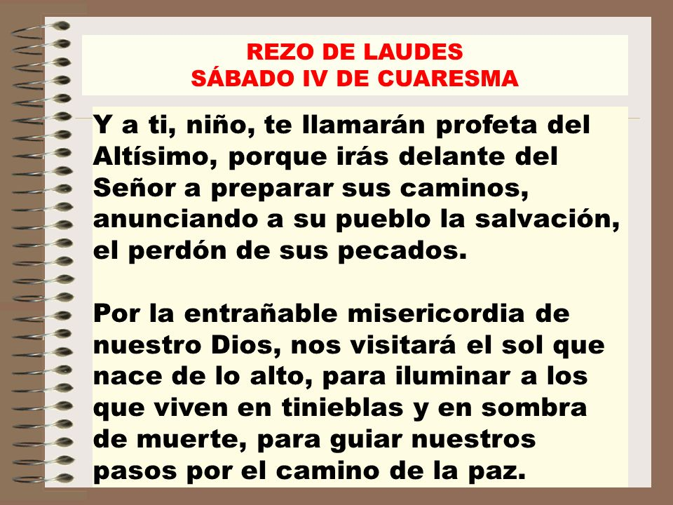 REZO DE LAUDESSÁBADO IV DE CUARESMA.