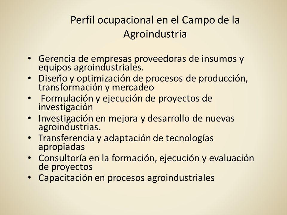 Perfil ocupacional en el Campo de la Agroindustria