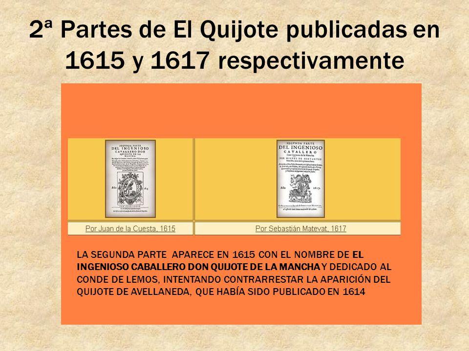 2ª Partes de El Quijote publicadas en 1615 y 1617 respectivamente