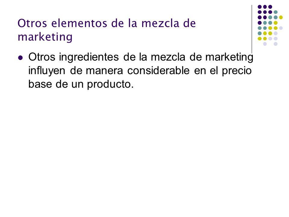 Otros elementos de la mezcla de marketing