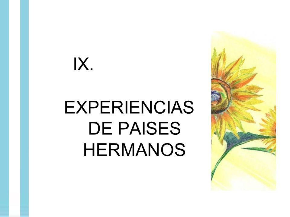 EXPERIENCIAS DE PAISES HERMANOS