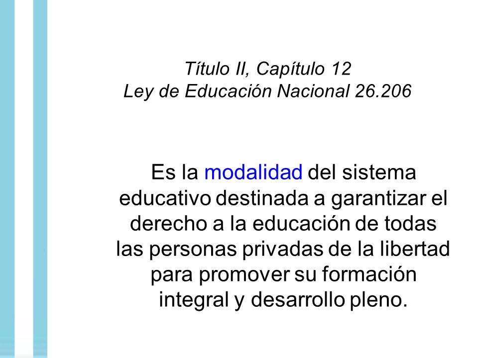 Título II, Capítulo 12 Ley de Educación Nacional 26.206