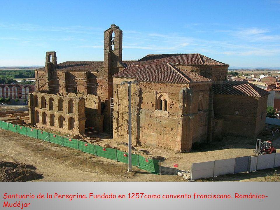 Santuario de la Peregrina. Fundado en 1257como convento franciscano