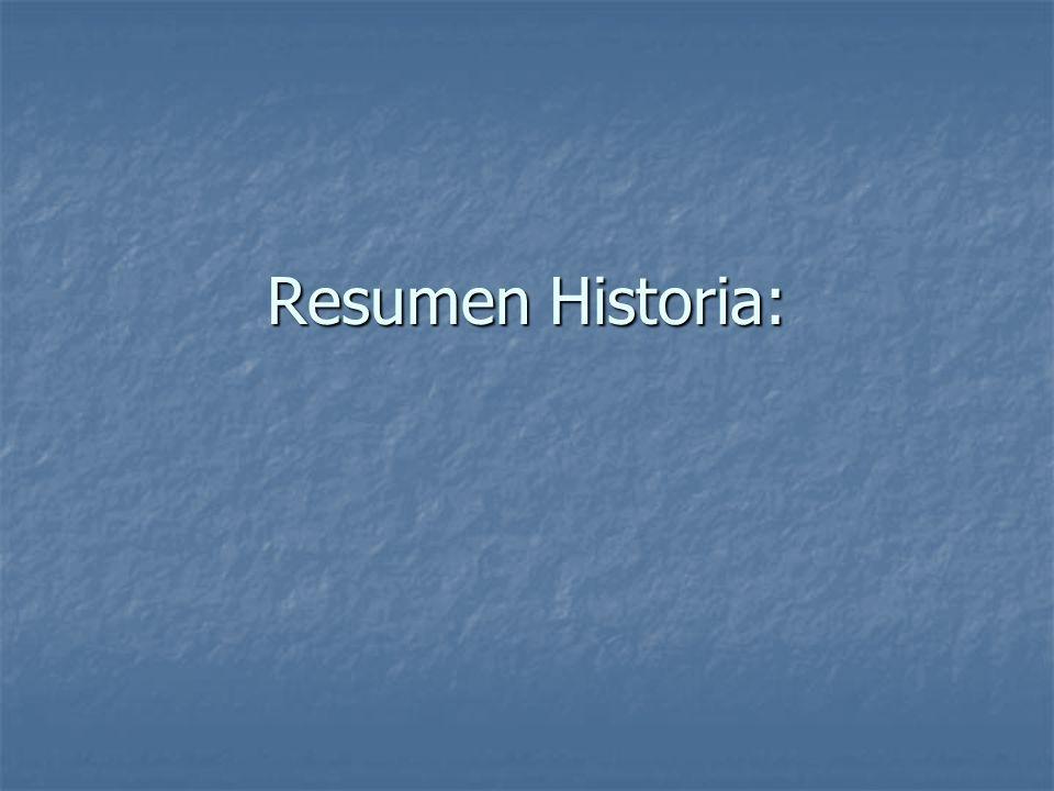 Resumen Historia: