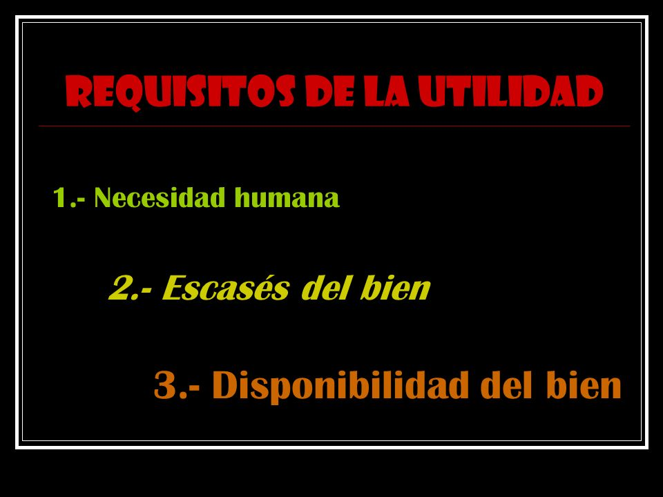 REQUISITOS DE LA UTILIDAD
