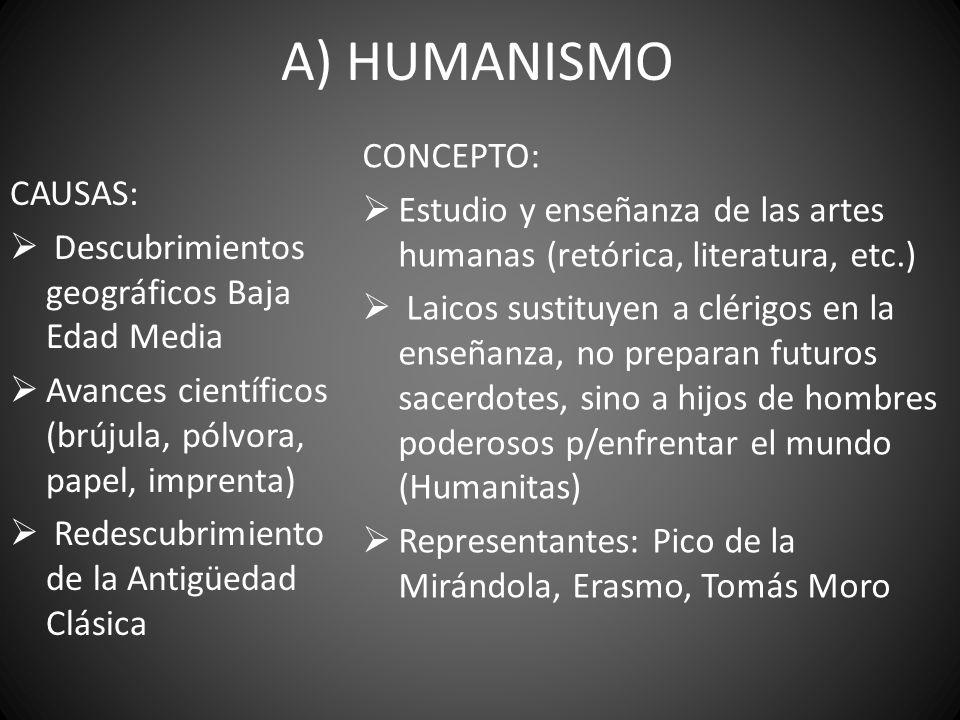A) HUMANISMO CONCEPTO: