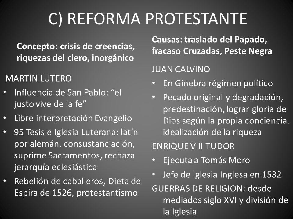C) REFORMA PROTESTANTE