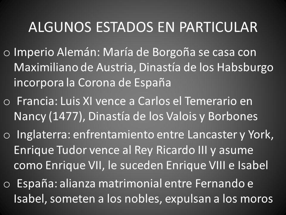ALGUNOS ESTADOS EN PARTICULAR