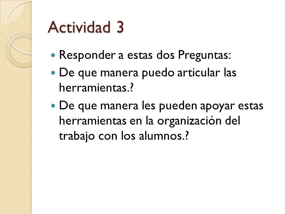 Actividad 3 Responder a estas dos Preguntas: