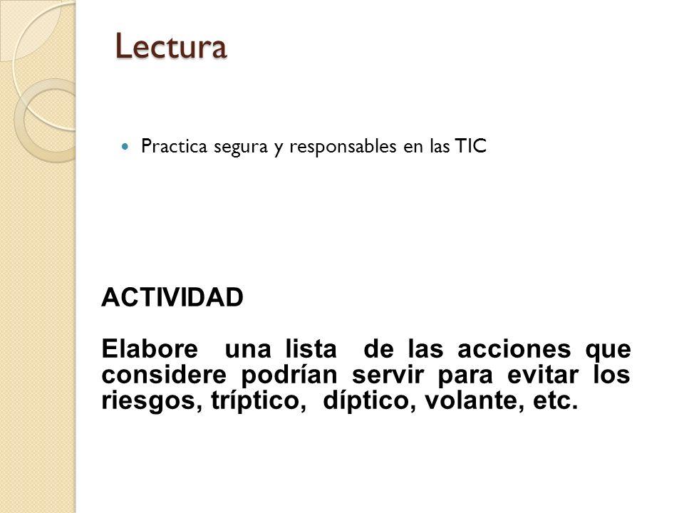 Lectura Practica segura y responsables en las TIC. ACTIVIDAD.