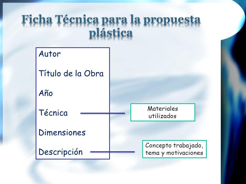 Ficha Técnica para la propuesta plástica