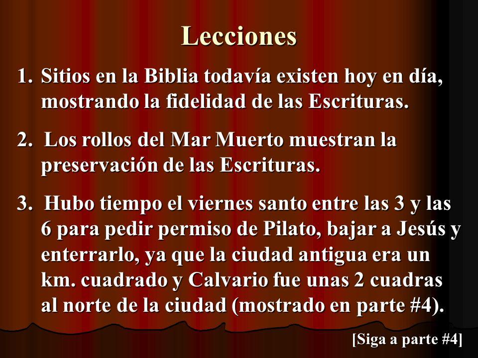 Lecciones Sitios en la Biblia todavía existen hoy en día, mostrando la fidelidad de las Escrituras.