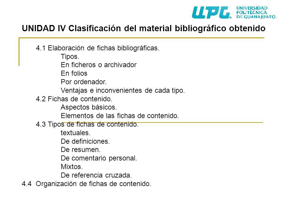 UNIDAD IV Clasificación del material bibliográfico obtenido