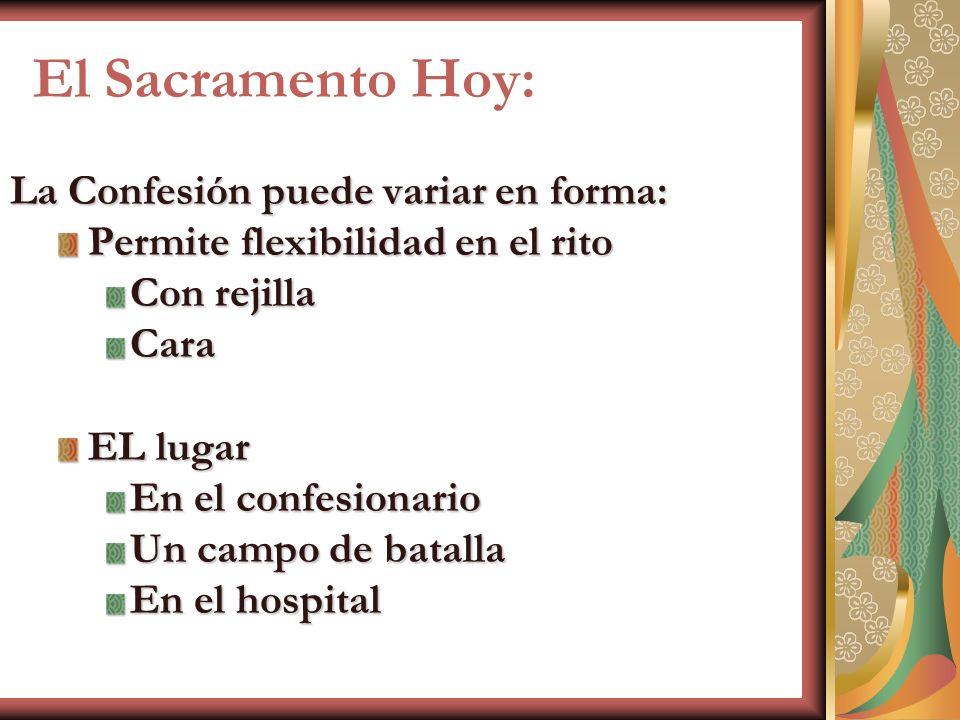 El Sacramento Hoy: La Confesión puede variar en forma: