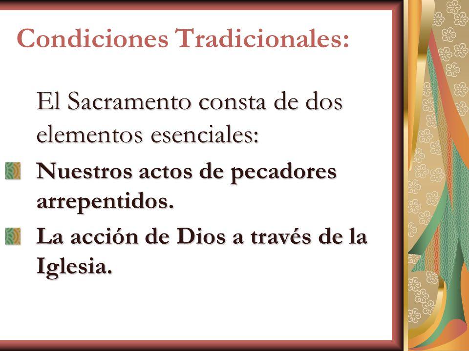 Condiciones Tradicionales: